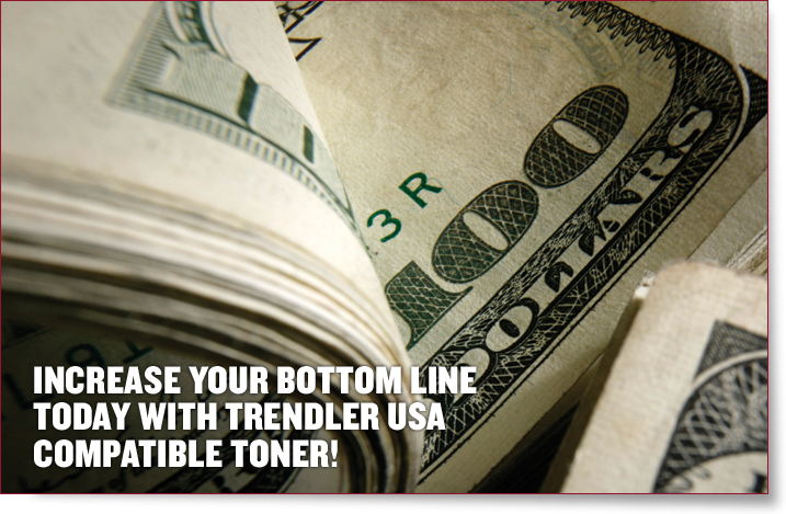 increase your bottom line today with trendler usa compatible toner